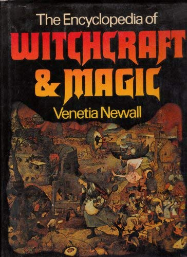 9780803723436: The Encyclopedia of Witchcraft and Magic