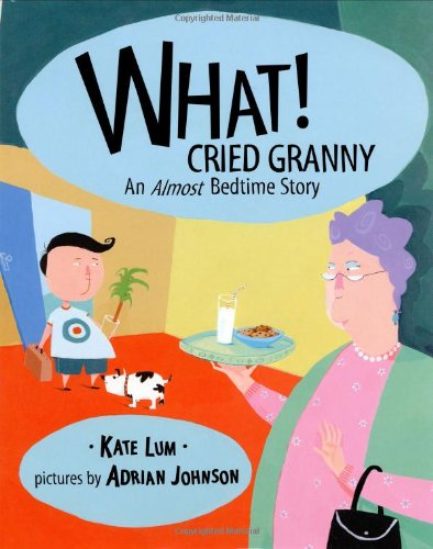 9780803723825: What! Cried Granny