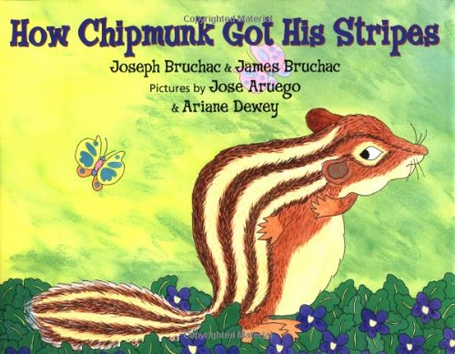 How Chipmunk Got His Stripes: A Tale of Bragging and Teasing (Signed)