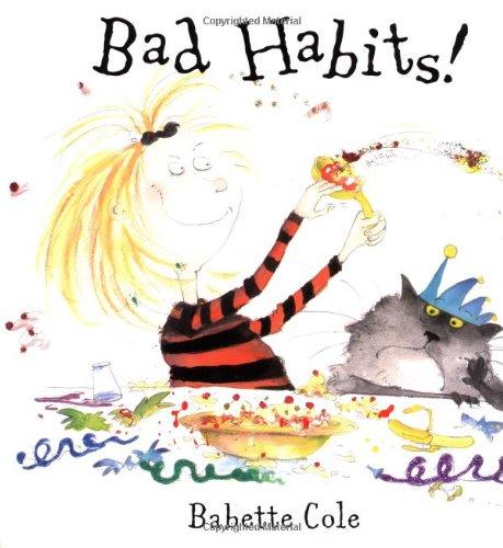 9780803724327: Bad Habits!: Or, the Taming of Lucretzia Crum