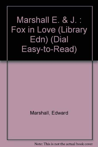 9780803724334: Fox in Love (Dial Easy-to-Read)