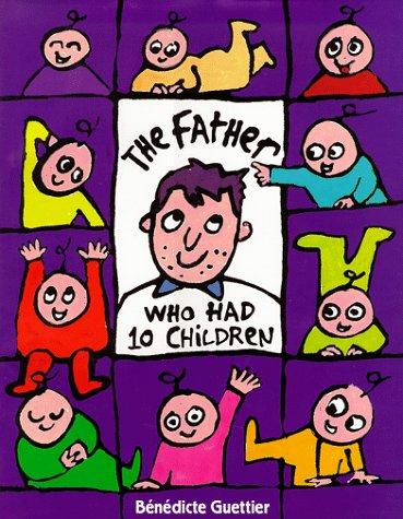 9780803724464: The Father Who Had Ten Children (Picture Books)