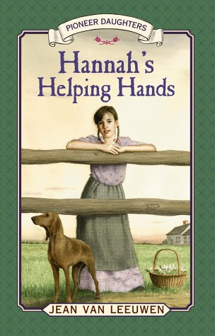 9780803724471: Hannah's Helping Hands (Pioneer Daughters)
