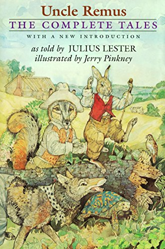 Uncle Remus: The Complete Tales: Julius Lester