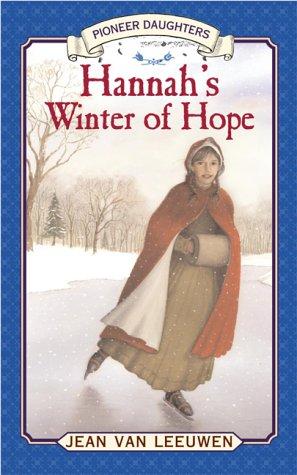 9780803724921: Hannah's Winter of Hope (Pioneer Daughters)