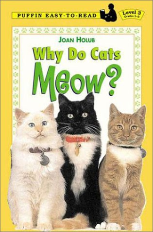 9780803725034: Why Do Cats Meow? (Puffin Easy-To-Read: Level 3)