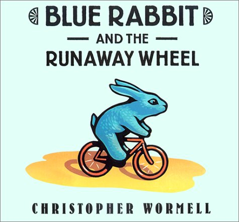 9780803725089: Blue Rabbit and the Runaway Wheel