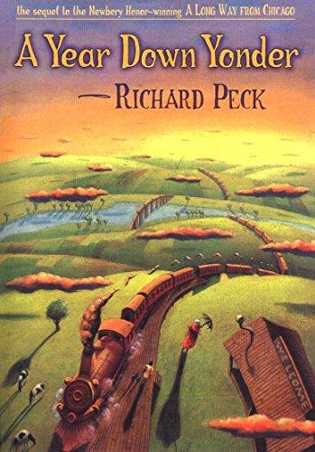 A YEAR DOWN YONDER: Peck, Richard.
