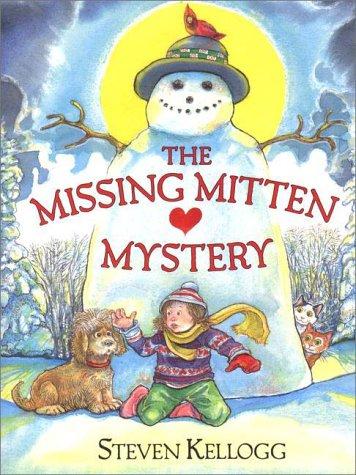 The Missing Mitten Mystery - SIGNED: Kellogg, Steven