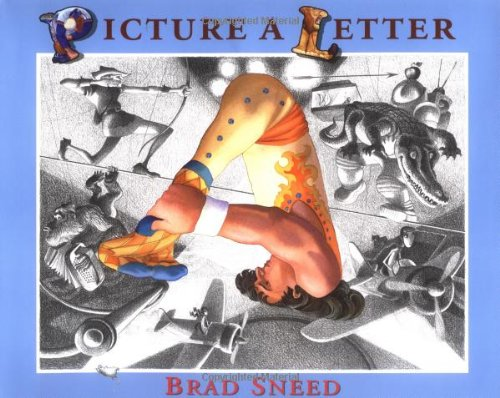 Picture A Letter: Brad Sneed