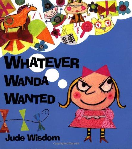 9780803726932: Whatever Wanda Wanted