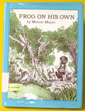 9780803727014: Frog On His Own (Boy, Dog Frog)