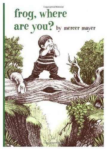 9780803727298: Mayer Mercer : Frog, Where are You? (Pbk) (Boy, Dog, Frog)
