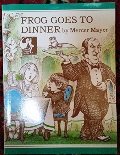 9780803727335: Mayer Mercer : Frog Goes to Dinner (Pbk)