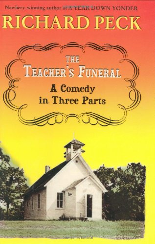 Teacher's Funeral: A Comedy in Three Parts