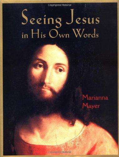 9780803727427: Seeing Jesus in His Own Words