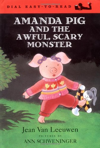 9780803727663: Amanda Pig and the Awful, Scary Monster (Oliver and Amanda)