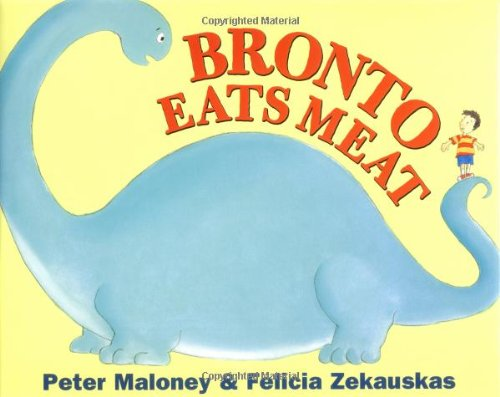 9780803727915: Bronto Eats Meat