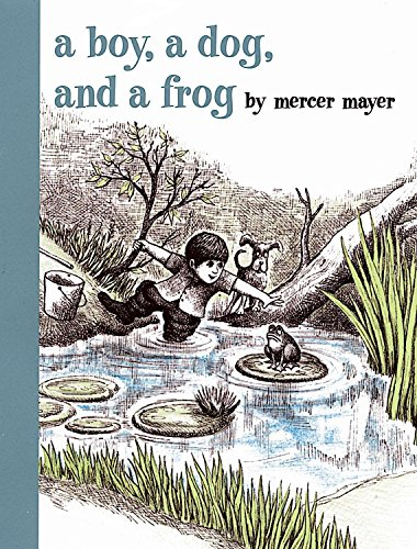 9780803728806: A Boy, a Dog, and a Frog (Boy, Dog, Frog)
