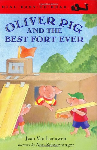 Oliver Pig and the Best Fort Ever (Oliver and Amanda) (9780803728882) by Jean Van Leeuwen