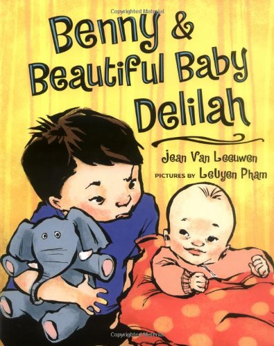 9780803728912: Benny and Beautiful Baby Delilah (Phyllis Fogelman Books)