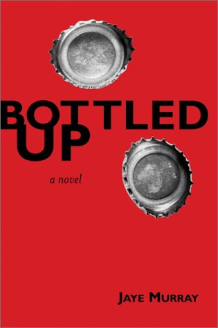 9780803728974: Bottled Up