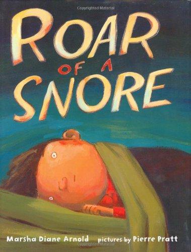 Roar of a Snore: Arnold, Marsha Diane