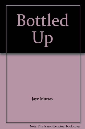 9780803729483: Bottled Up