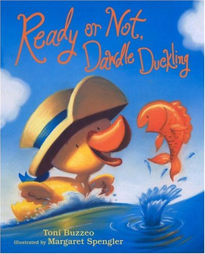 9780803729599: Ready or Not, Dawdle Duckling