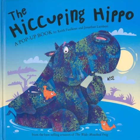 9780803729636: The Hiccuping Hippo
