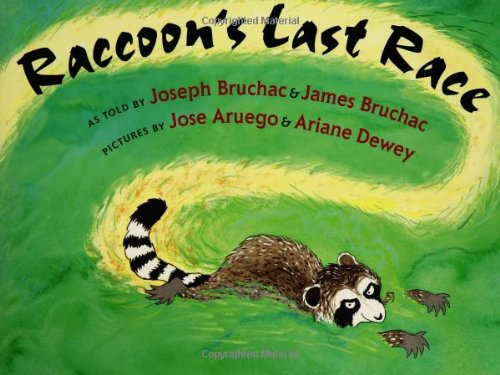 RACCOON'S LAST RACE : A Traditional Abenaki Story