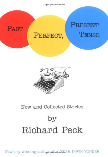 9780803729988: Past Perfect, Present Tense: New and Collected Stories