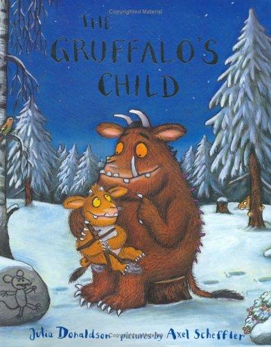 The Gruffalo's Child: Julia Donaldson