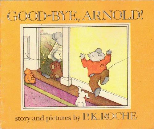 9780803730311: Good-bye, Arnold