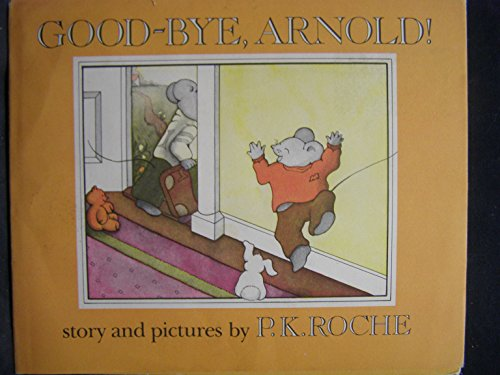 9780803730335: Good-bye, Arnold