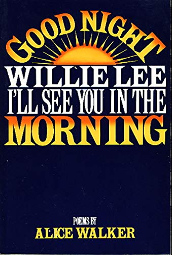 9780803730526: Good Night, Willie Lee, I'll See You in the Morning