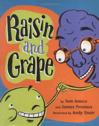 Raisin and Grape (9780803730915) by James Proimos