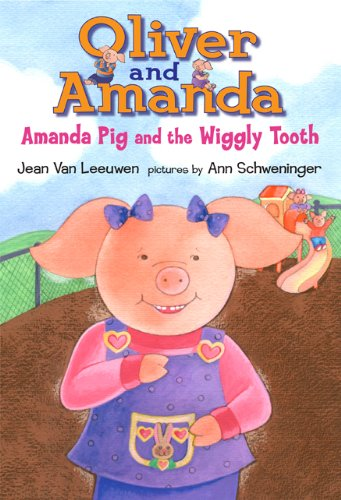 9780803731042: Amanda Pig and the Wiggly Tooth (Oliver and Amanda)