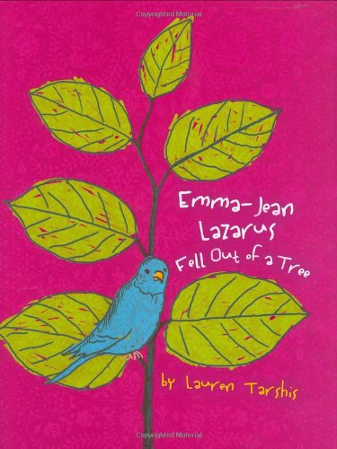9780803731646: Emma Jean Lazarus Fell Out of a Tree