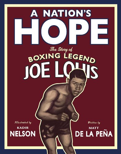 9780803731677: A Nation's Hope: The Story of Boxing Legend Joe Louis