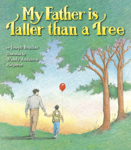 9780803731738: My Father Is Taller than a Tree