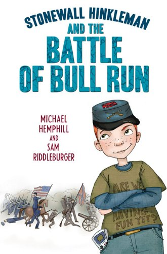 9780803731790: Stonewall Hinkleman and the Battle of Bull Run