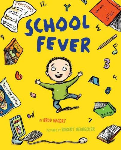 School Fever: Brod Bagert, Robert