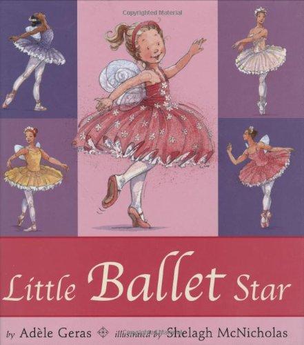 Little Ballet Star: Adele Geras