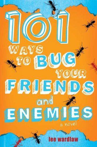 9780803732629: 101 Ways to Bug Your Friends and Enemies