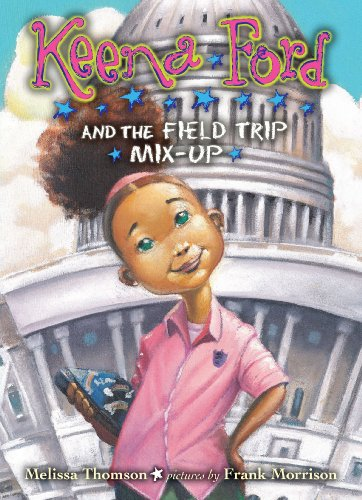 9780803732643: Keena Ford and the Field Trip Mix-Up