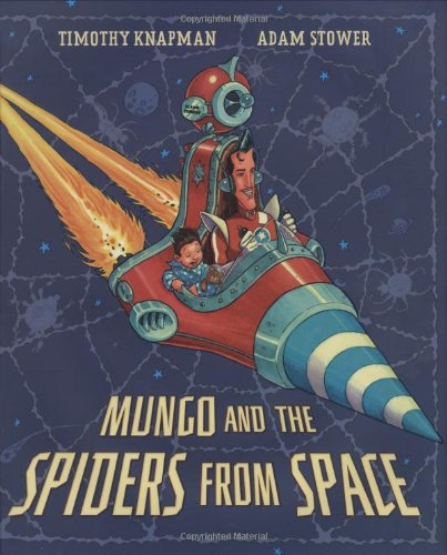 9780803732773: Mungo and the Spiders from Space