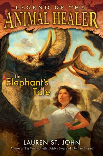 9780803732919: The Elephant's Tale (Legend of the Animal Healer)