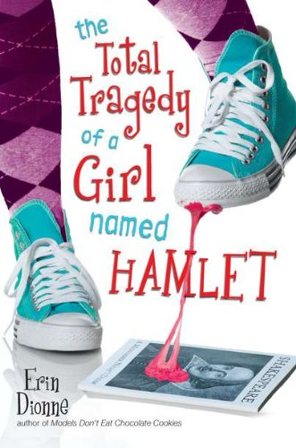 9780803732988: The Total Tragedy of a Girl Named Hamlet