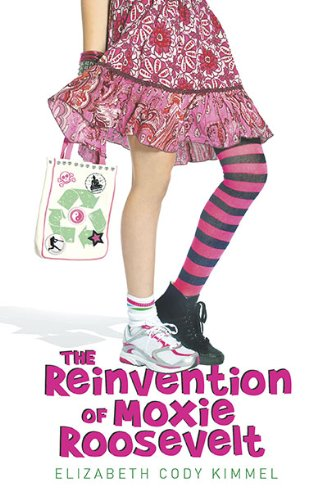 9780803733039: The Reinvention of Moxie Roosevelt